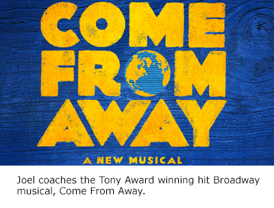Joel coaches broadway hit Come From Away